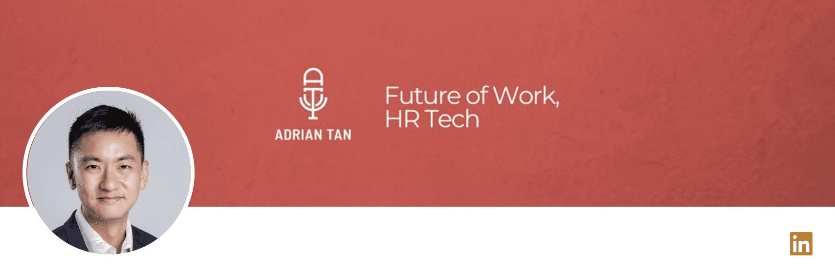 Grove HR - HR influencers - Adrian Tan