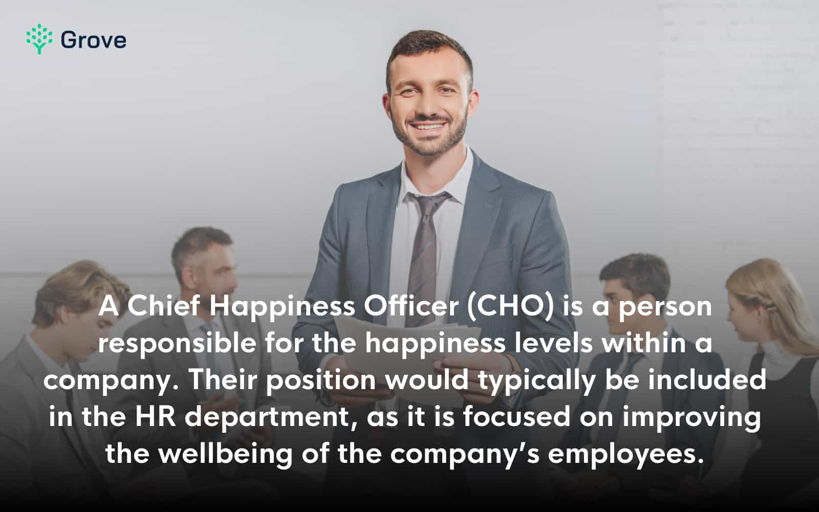 Grove HR - Chief Happines Officer definition
