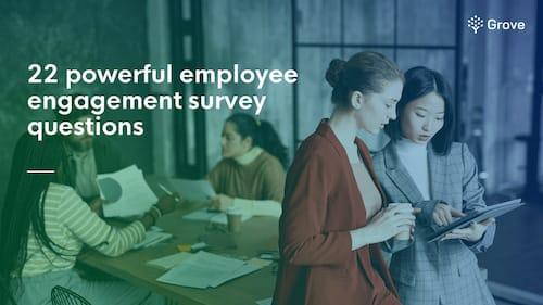 Grove HR - employee engagement survey questions