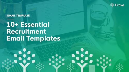 Grove HR - 10+ essential recruitment email templates