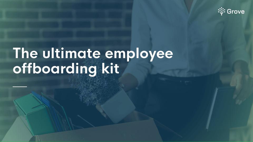 The ultimate employee offboarding kit thumbnail