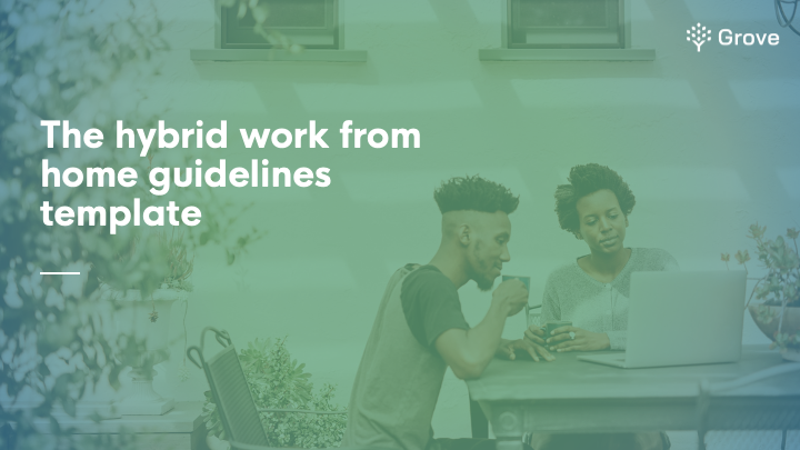 Grove HR - The hybrid work from home guideline template thumbnail-1