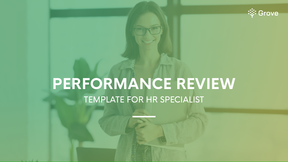 Grove HR - HR specialist performance review template