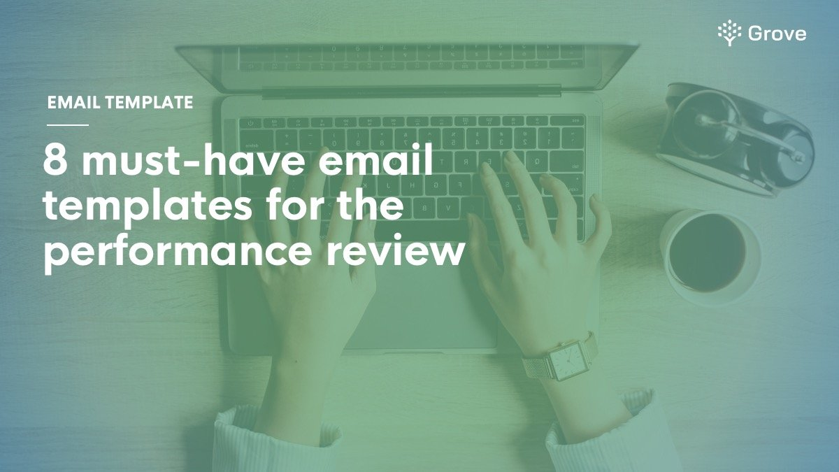 Grove HR - 8 essential email templates for performance review