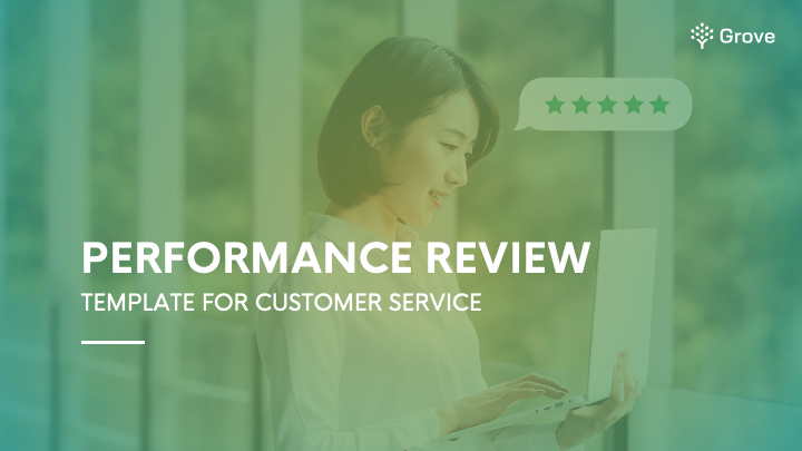 Grove HR - Customer service performance review template