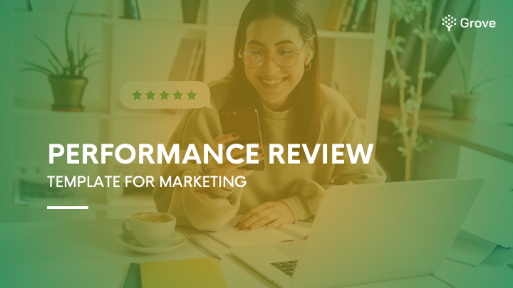 Grove HR - Marketing performance review template
