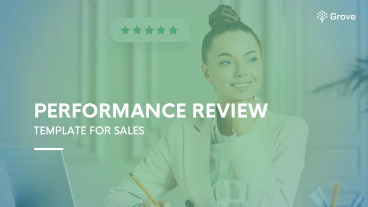 Grove HR - Sales performance review template